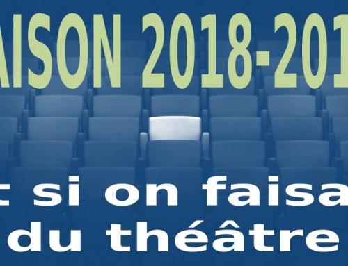 Cette année, … si on faisait du théâtre