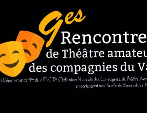 9èmes Rencontre de Théâtre amateur des compagnies du Val