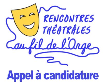 Rencontres Théâtrales 2017 - Au fil de l'Orge - Appel à candidature