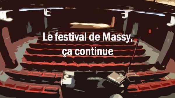 Le festival de Massy, ça continue