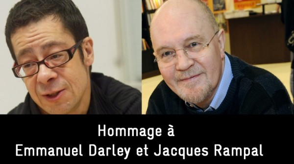 Hommage à Emmanuel Darley et Jacques Rampal