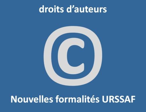 Droits d'auteurs : nouvelle formalité obligatoire auprès de l'URSSAF