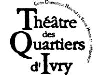 Théâtre des Quartiers d'Ivry
