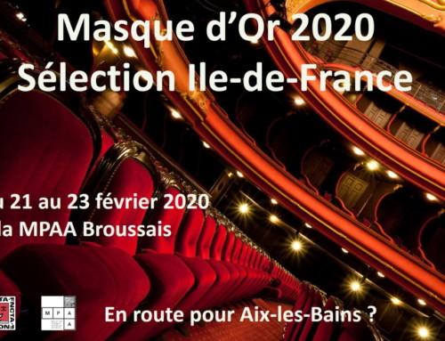 Masque d'Or 2020 – Retour sur les pré-sélections Ile-de-France